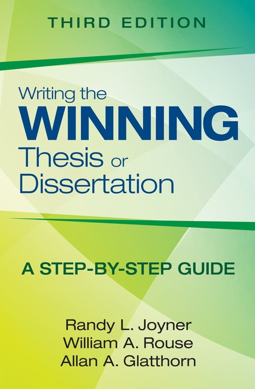 Writing The Winning Thesis Or Dissertation Year