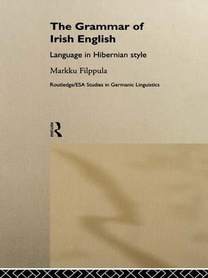 The Grammar of Irish English