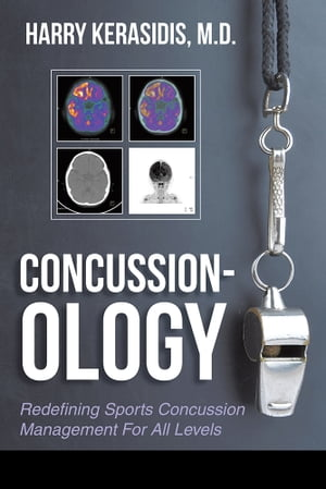 Concussion-ology Redefining Sports Concussion Management For All Levels
