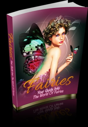 Fairies Your Guide to the World of Fairies
