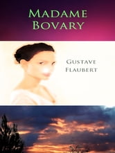 Flaubert, Gustave - Madame Bovary [Annotated]