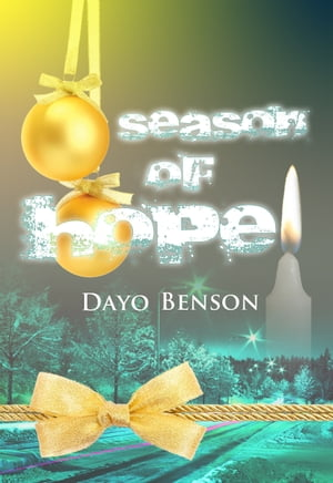 Season of Hope (A Christian Novella)