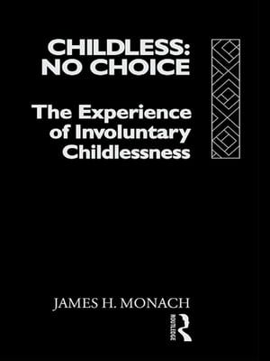 Childless: No Choice
