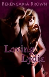 Berengaria Brown - Loving Lydia