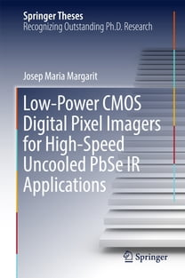 Low-Power CMOS Digital Pixel Imagers for High-Speed Uncooled PbSe IR Applications