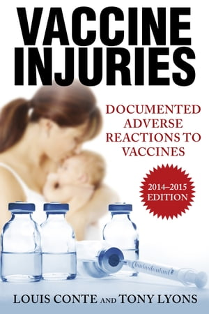 Vaccine Injuries Documented Adverse Reactions to Vaccines