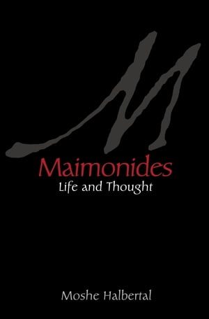 Maimonides Life and Thought