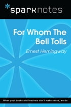 For Whom the Bell Tolls (SparkNotes Literature Guide) Cover Image