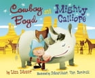 Cowboy Boyd and Mighty Calliope Cover Image