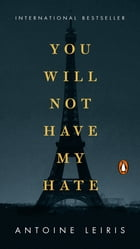 You Will Not Have My Hate Cover Image