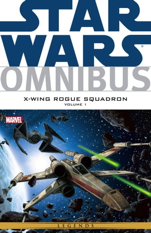 Star Wars Omnibus X?Wing Rouge Squadron Vol. 1