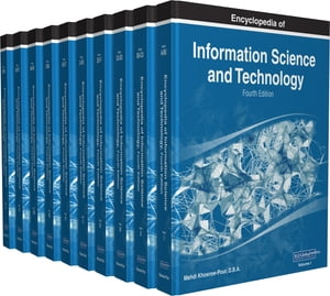 Encyclopedia of Information Science and Technology, Fourth Edition