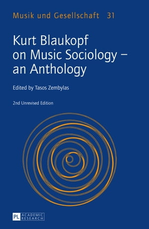 Kurt Blaukopf on Music Sociology   an Anthology