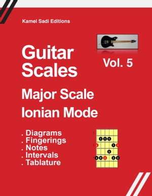 Guitar Scale Major Scale Ionian Mode Vol. 5