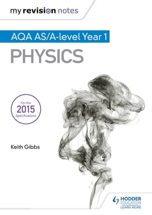 My Revision Notes: AQA AS Physics