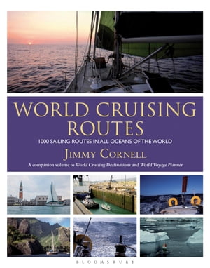 World Cruising Routes 1000 sailing routes in all oceans of the world