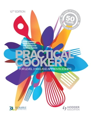 Practical Cookery, 12th Edition For NVQ and Apprenticeships