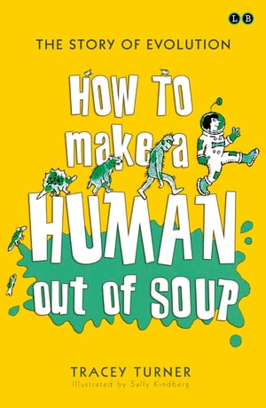 How To Make A Human Out Of Soup