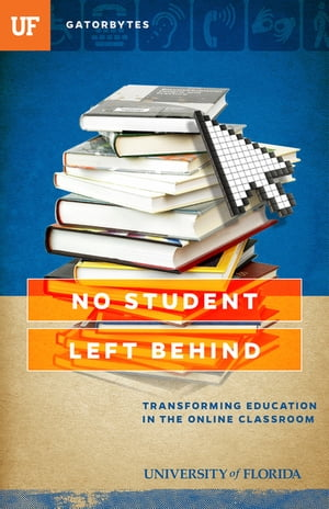 No Student Left Behind Transforming Education in the Online Classroom