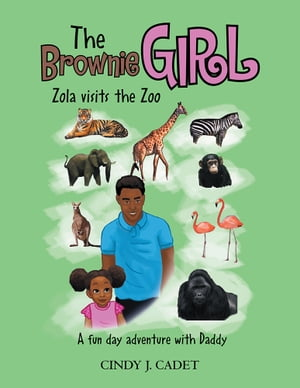 The Brownie Girl Zola Visits the Zoo