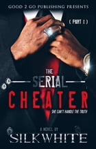 The Serial Cheater PT 1 Cover Image