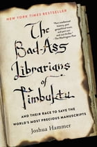 The Bad-Ass Librarians of Timbuktu Cover Image