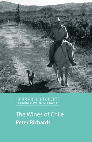 The Wines of Chile