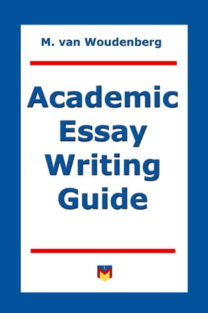 Academic Essay Writing Guide For College and University Students
