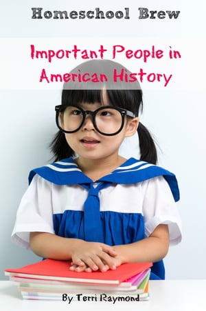 Important People in American History Kindergarten Grade Social Science Lesson,  Activities,  Discussion Questions and Quizzes