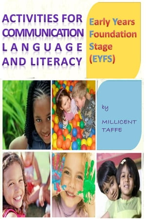 EYFS - Activities for Communication Language and Literacy