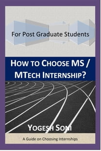 How To Choose MS / MTECH Internship?