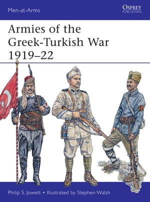 Armies of the Greek-Turkish War 1919?22