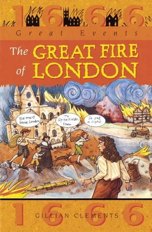 Great Events: Great Fire Of London Great Events