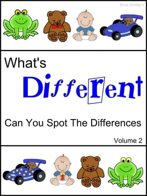 What's Different (Can You Spot The Differences) Volume 2