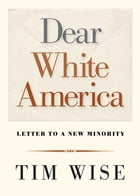 Dear White America Cover Image