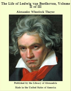 the life and compositions of ludwig van beethoven