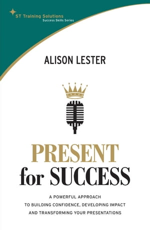 STTS: Present for Success