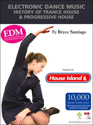 Electronic Dance Music History of Trance House & Progressive House