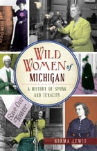Wild Women of Michigan Cover Image