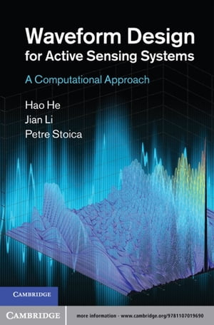 Waveform Design for Active Sensing Systems A Computational Approach