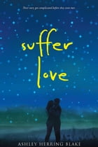 Suffer Love Cover Image