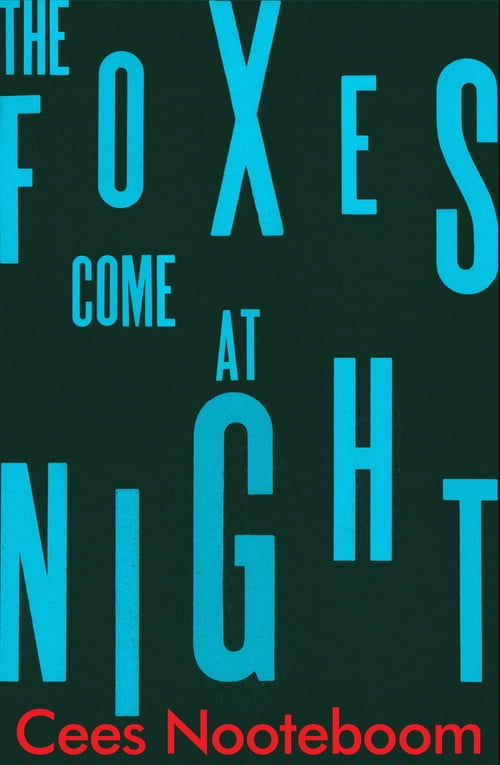 The Foxes Come at Night