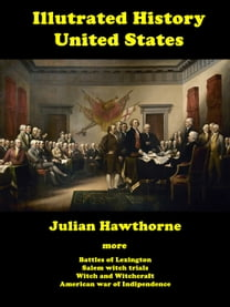 The Illustrated History of United States