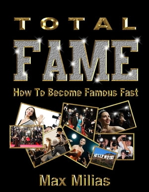 How To Become Famous Fast - Total Fame