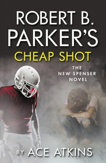 Robert B Parker's Cheap Shot