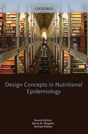 Design Concepts in Nutritional Epidemiology