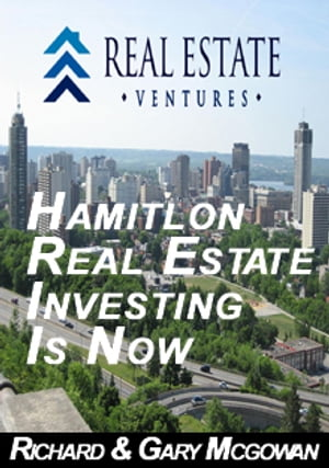 Hamilton Real Estate Investing Is Now
