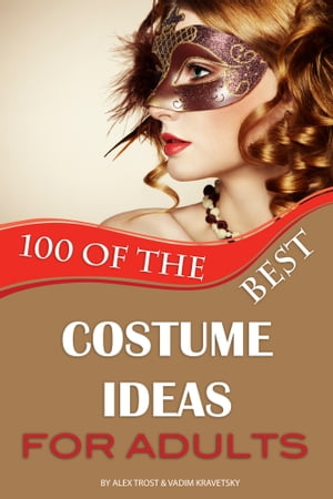 100 the Best Costume Ideas for Adults