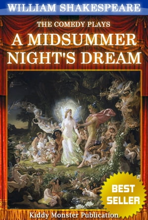 A Midsummer Night's Dream By William Shakespeare With 30+ Original Illustrations, Summary and Free Audio Book Link