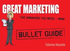 Great Marketing: Bullet Guides